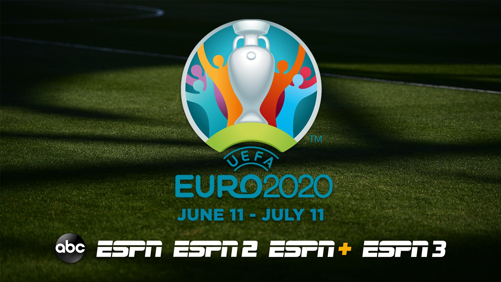 ESPN Networks and ABC to Present All 51 Matches of UEFA European Football Championship 2020, June 11 – July 11 - ESPN Press Room U.S.